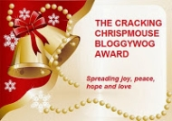 Cracking Chrispmouse Bloggywog Award